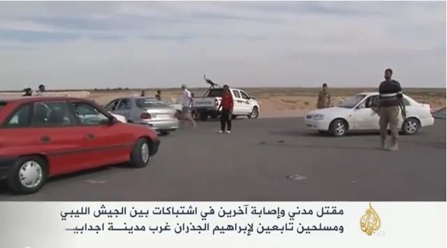 ليبيا: اشتباكات بين الجيش ومسلحين غرب أجدابيا