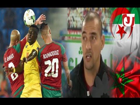 شاهد ردة فعل محلل جزائري عن المغرب
