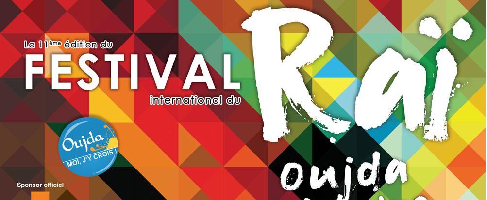 انطلاق الدورة الحادية عشر للمهرجان الدولي للراي بوجدة السبت المقبل !!